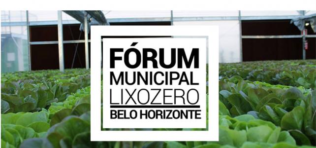 1° Fórum Municipal Lixo Zero Belo Horizonte – NETResíduos estará lá!