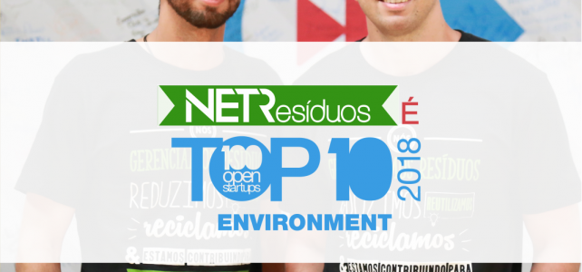 NETResíduos é TOP 10 no 100 Open Startups!